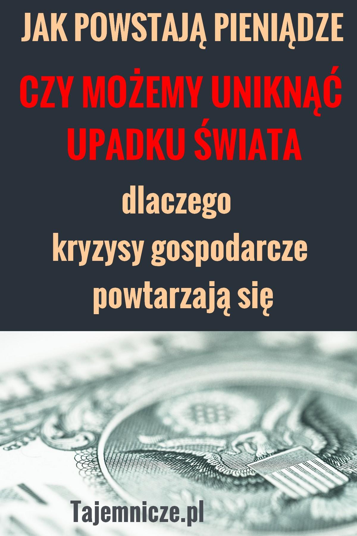 tajemnicze.pl-jak powstaja-pieniadze