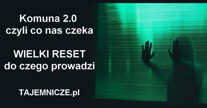 tajemnicze.pl-wielki-reset-komuna-2