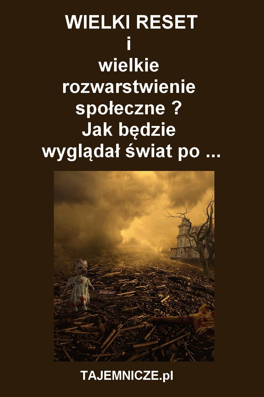 tajemnicze.pl-wielki-reset-wielkie-rozwarstwienie-spoleczne