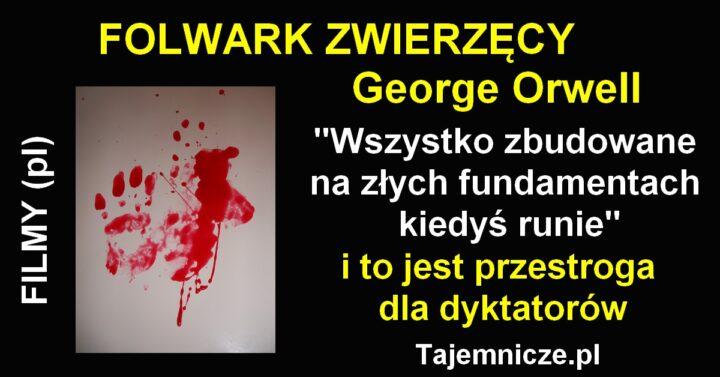 tajemnicze.pl-folwark-zwierzecy-orwell-filmy-pl