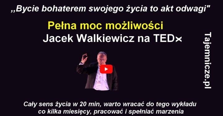 tajemnicze.pl-jacek-walkiewicz-wyklad-na-tedx