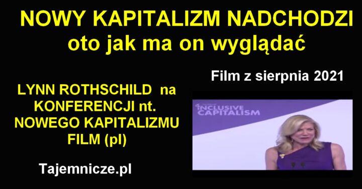 tajemnicze.pl-lynn-rotschild-konferencja-nowy-kapitalizm-film-pl
